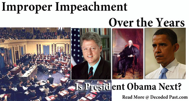 The Wrong Use of the Impeachment Process: 1868 Through Today